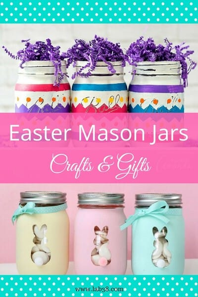 Mason Jar Easter Crafts and Gifts - Great ways to use mason jars for Easter crafts and gifts!