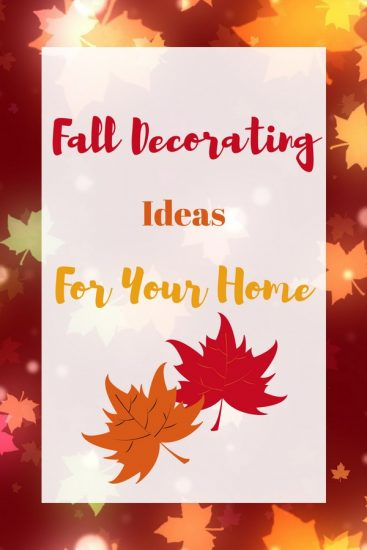 Fall Decorating Ideas for your home